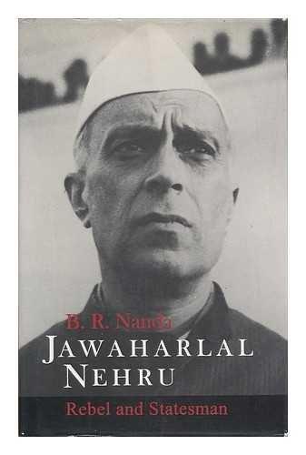 9780195636840: Jawaharlal Nehru: Rebel and Statesman