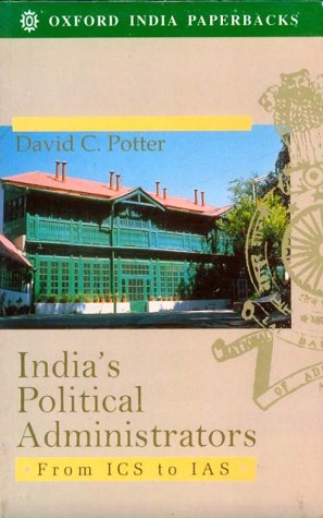 9780195636925: India's Political Administrators: From ICS to IAS (Oxford India's Paperbacks)