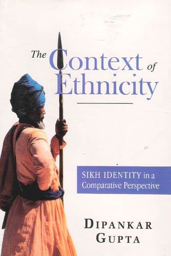 9780195636949: The Context of Ethnicity: Sikh Identity in a Comparative Perspective