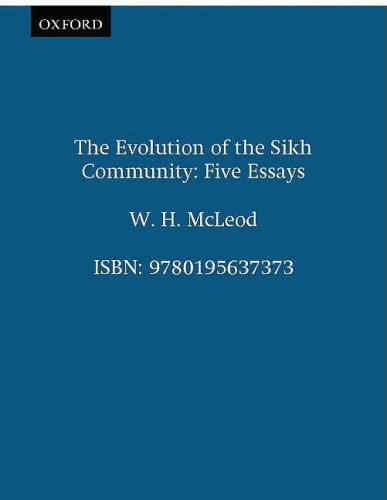 9780195637373: The Evolution of the Sikh Community: Five Essays (Oxford India Paperbacks)