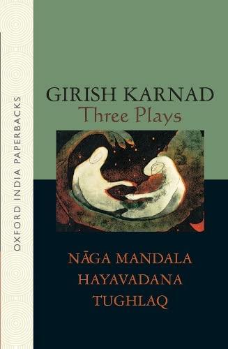9780195637656: Three Plays: Naga-Mandala; Hayavadana; Tughlaq