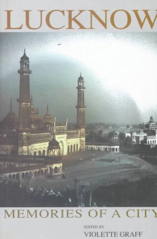 9780195637908: Lucknow: Memories of a City