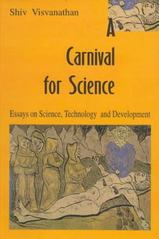 9780195638660: A Carnival for Science: Essays on Science, Technology and Development