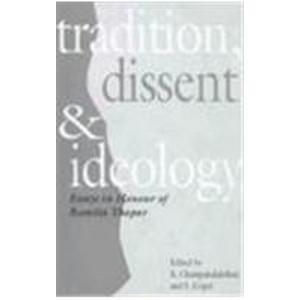 9780195638677: Tradition, Dissent and Ideology: Essays in Honour of Romila Thapar