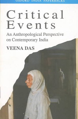 9780195640526: Critical Events: An Anthropological Perspective on Contemporary India