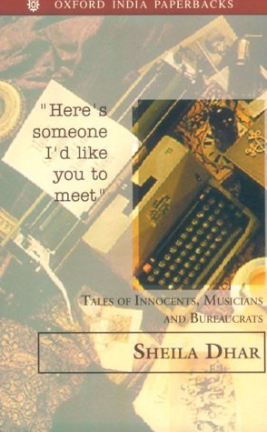 """Here's Someone I'd Like You to Meet"""": Tales of Innocents, Musicians and Bureaucrats:..."""
