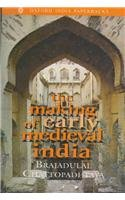 9780195640762: The Making of Early Medieval India