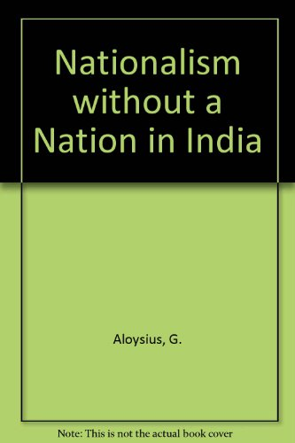 9780195641042: Nationalism Without a Nation in India