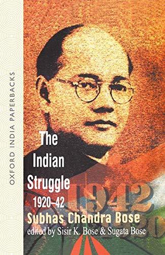 9780195641493: The Indian Struggle, 1920-1942 (Netaji: Collected Works)