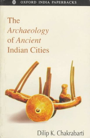 9780195641745: The Archaeology of Ancient Indian Cities