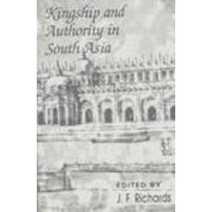 9780195642193: Kingship and Authority in South Asia