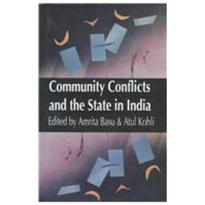 9780195642360: Community Conflicts and the State in India