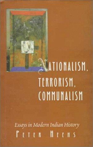 9780195643138: Nationalism, Terrorism, Communalism: Essays in Modern Indian History