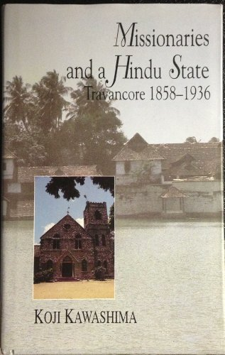9780195643183: Missionaries and a Hindu State: Travancore, 1858-1936