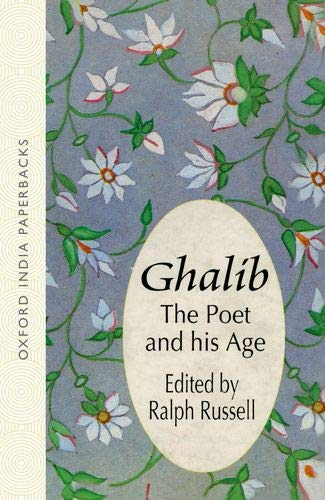 9780195643633: Ghalib: The Poet and His Age
