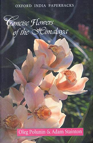 Concise Flowers of the Himalaya: Stainton, Adam