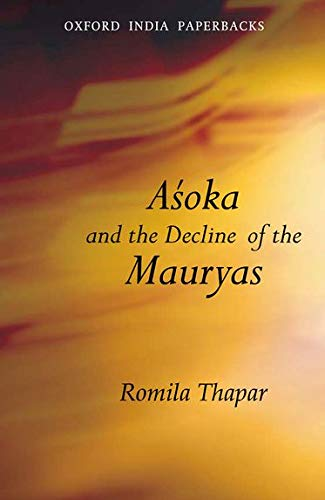 9780195644456: Asoka and the Decline of the Mauryas: With a new afterword, bibliography and index