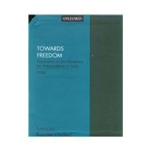 9780195644494: Towards Freedom 1938: Documents on the Movement for Independence in India 3 parts