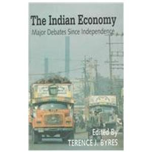 9780195644609: The Indian Economy: Major Debates Since Independence