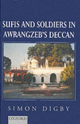 9780195644616: Sufis and Soldiers in Awrangzeb's Deccan