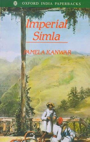 9780195644654: Imperial Simla: The Political Culture of the Raj (Oxford India Paperbacks)