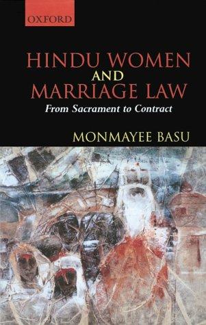 Hindu Women and Marriage Law: From Sacrament: Monmayee Basu