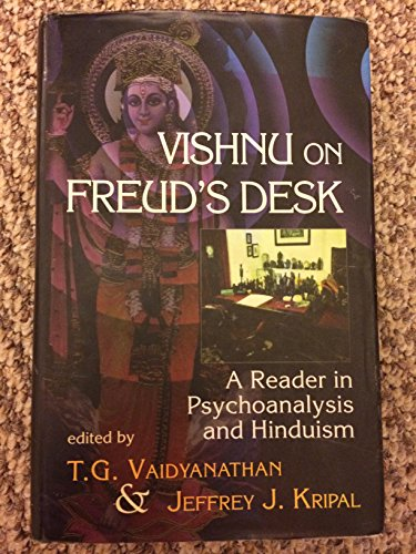 9780195645712: Vishnu on Freud's Desk: A Reader in Psychoanalysis and Hinduism