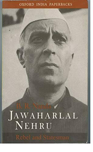 9780195645866: Jawaharlal Nehru: Rebel and Statesman (Oxford India Paperbacks)