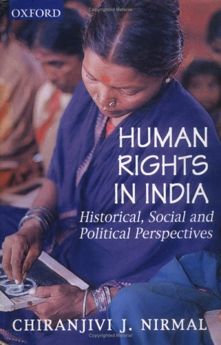 9780195645972: Human Rights in India: Historical, Social, and Political Perspectives (Law in India Series)