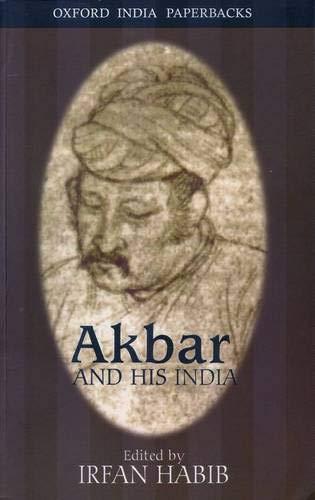 9780195646320: Akbar and his India (Oxford India paperbacks)