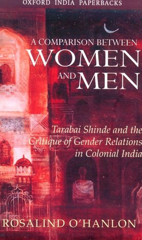 9780195647365: A Comparison Between Women and Men : Tarabai Shinde and the Critique of Gender Relations in Colonial India