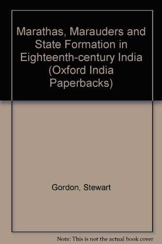 9780195647488: Marathas, Marauders, and State Formation in Eighteenth- Century India