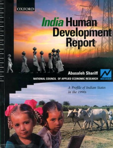 India: Human Development Report: A Profile of: National Council of