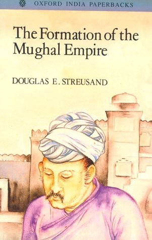 9780195647884: The Formation of the Mughal Empire (Oxford India Paperbacks)
