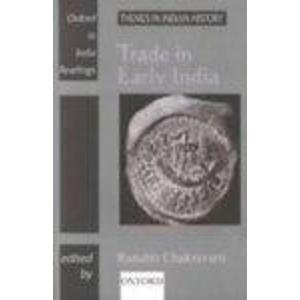 9780195647952: Trade in Early India (Oxford in India Readings: Themes in Indian History)
