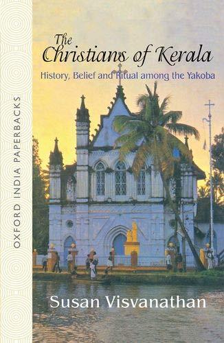 9780195647990: The Christians of Kerala: History, Belief and Ritual Among the Yakoba