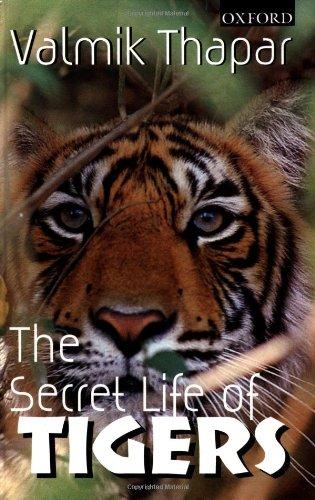 The Secret Life of Tigers (0195648102) by Valmik Thapar