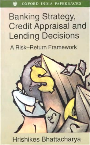 9780195648508: Banking Strategy, Credit Appraisal and Lending Decisions: A Risk-Return Framework