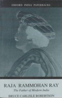9780195648539: Raja Rammohan Ray: The Father of Modern India