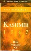 9780195648584: Kashmir, 1947: Rival Versions of History