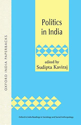 9780195648737: Politics in India (Oxford in India Readings in Sociology and Social Anthropology)