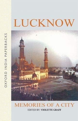 9780195648874: Lucknow: Memories of a City
