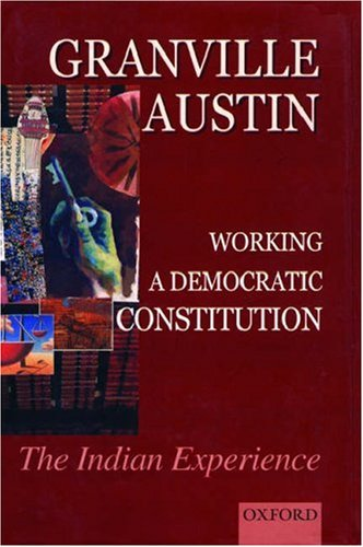 9780195648881: Working a Democratic Constitution: The Indian Experience