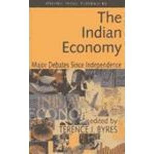 9780195648973: The Indian Economy: Major Debates Since Independence (Oxford India Paperbacks)
