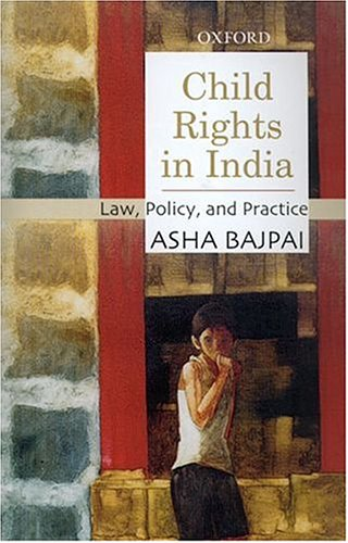 9780195649086: Child Rights in India: Law, Policy, and Practice