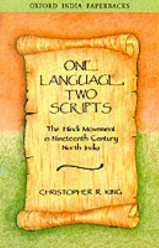 9780195651126: One Language, Two Scripts: The Hindi Movement in Nineteenth Century North India