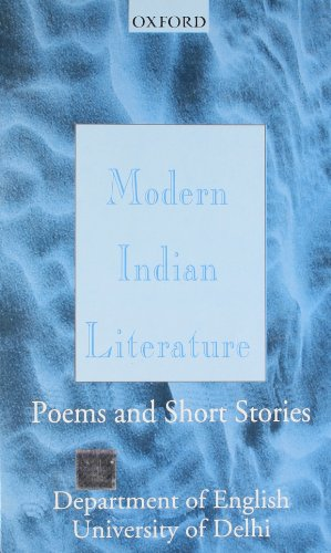 Modern Indian Literature: Poems and Short Stories: Delhi University