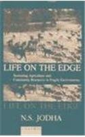 Life on the Edge: Sustaining Agriculture and Community Resources in Fragile Environments (Studies ...