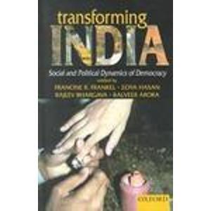 9780195651577: Transforming India: Social and Political Dynamics of Democracy