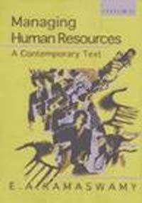 Managing Human Resources: A Contemporary Text: E.A. Ramaswamy